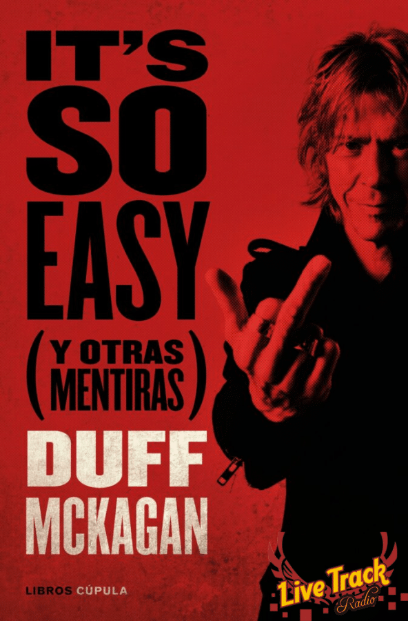 It's So Easy (and other lies) - Duff McKagan